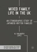 Mixed Family Life in the UK