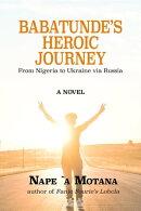 Babatunde's Heroic Journey