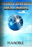 Worldwide Delusion