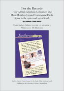For the Records: How African American Consumers and Music Retailers Created Commercial Public Space in the 1…