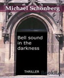 Bell sound in the darkness