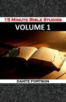 15 Minute Bible Studies: Volume 1