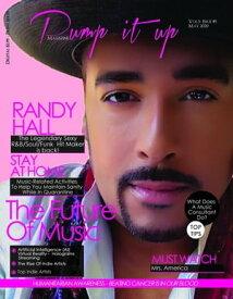 Pump it up Magazine - Randy HallStay At Home Edition【電子書籍】[ Anissa Boudjaoui ]
