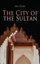 The City of the Sultan