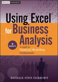 UsingExcelforBusinessAnalysisAGuidetoFinancialModellingFundamentals