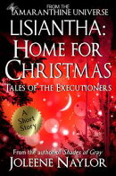 Lisiantha: Home for Christmas (Tales of the Executioners)