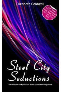 SteelCitySeductionsBookOneintheSteelCityNightsTrilogy