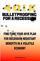 4 0 1 K Bulletproofing For A Recession