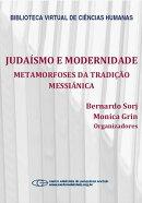 Judaísmo e modernidade: metamorfoses da tradição messiânica
