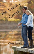 His Lucky Catch (Harmony Ridge Romance Book 2)