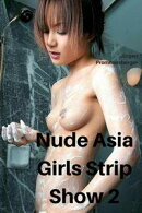 Nude Asia Girls Strip Show 2