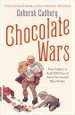 Chocolate Wars: From Cadbury to Kraft: 200 years of Sweet Success and Bitter Riv...