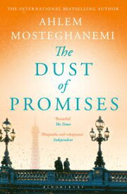 The Dust of Promises【電子書籍】[ Ms Ahlem Mosteghanemi ]