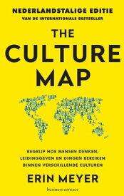 The Culture MapDe Nederlandse Editie【電子書籍】[ Erin Meyer ]