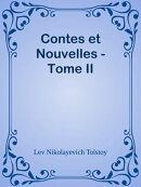 Contes et Nouvelles - Tome II