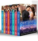 The Chatsfield Collection Books 1-8: Sheikh's Scandal / Playboy's Lesson / Socialite's Gamble / Billionaire'…