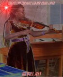 The Callow Violinist And Her Prime Lover