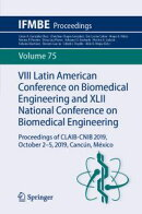 VIII Latin American Conference on Biomedical Engineering and XLII National Conference on Biomedical Engineering