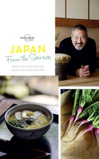 From the Source - Japan【電子書籍】[ Lonely Planet Food ]
