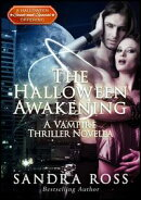 A Halloween Awakening: The Complete Book