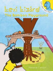 Lexi Lizard(Quirky adventure story, picture book for preschool and kindergarten)【電子書籍】[ Melanie Carson ]