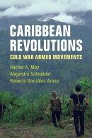 Caribbean Revolutions