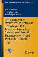 Information Systems Architecture and Technology: Proceedings of 40th Anniversary International Conference on…