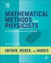 Mathematical Methods for PhysicistsA Comprehensive Guide【電子書籍】[ George B. Arfken...