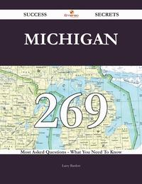 Michigan269SuccessSecrets-269MostAskedQuestionsOnMichigan-WhatYouNeedToKnow