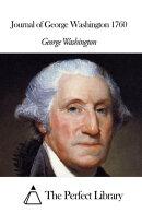Journal of George Washington 1760