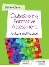 Outstanding Formative Assessment: Culture and Practice【電子書籍】[ Shirley Clarke ]