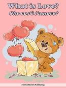 Che cos'è l'amore? - What is Love?