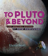 To Pluto and Beyond【電子書籍】[ Elaine Scott ]