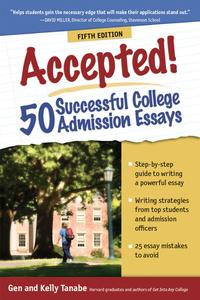 Accepted!50SuccessfulCollegeAdmissionEssays