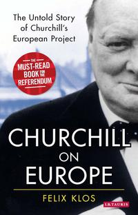 ChurchillonEuropeTheUntoldStoryofChurchill'sEuropeanProject