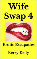 Wife Swap 4: Erotic Escapades