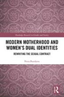 Modern Motherhood and Women's Dual Identities