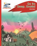 Reading Planet - Go to Sleep, Goats! - Red C: Rocket Phonics