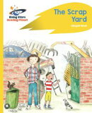 Reading Planet - The Scrap Yard - Yellow Plus: Rocket Phonics