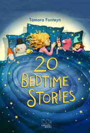 20 Bedtime Stories【電子書籍】[ Tamara Fonteyn ]