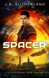 SpacerSpacer, Smuggler, Pirate, Spy, #1【電子書籍】[ J.A. Sutherland ]