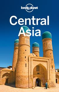 Lonely Planet Central Asia【電子書籍】[ Lonely Planet ]