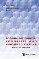 Sodium Dithionite, Rongalite and Thiourea Oxides
