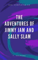 The Adventures of Jimmy Jam and Sally Slam.