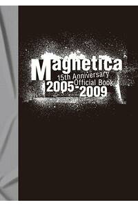 宇都宮隆/Magnetica15thAnniversaryOfficialBook2005-2009