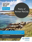 Scottish Set Text Guide: Poetry of Norman MacCaig for National 5 and Higher English