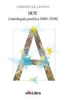 HOY (Antologuía poética 1985-2018)