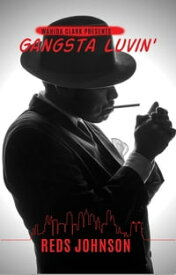 Gangsta Lovin'I Fell in love with a Philly Goon【電子書籍】[ Reds Johnson ]