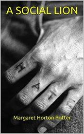 A SOCIAL LION【電子書籍】[ Potter Margaret Horton ]