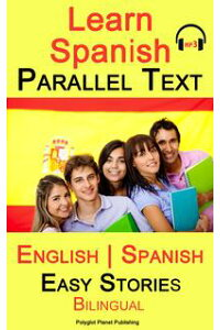 LearnSpanish-ParallelText-EasyStories(English-Spanish)Bilingual